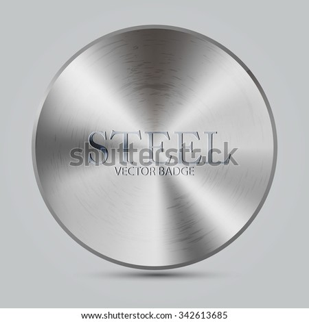 Metal Textured Button Template. Abstract Steel Circle Badge. Vector illustration - stock vector