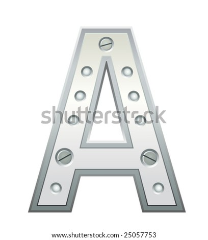 Metallic letter A with rivets and screws - stock vector