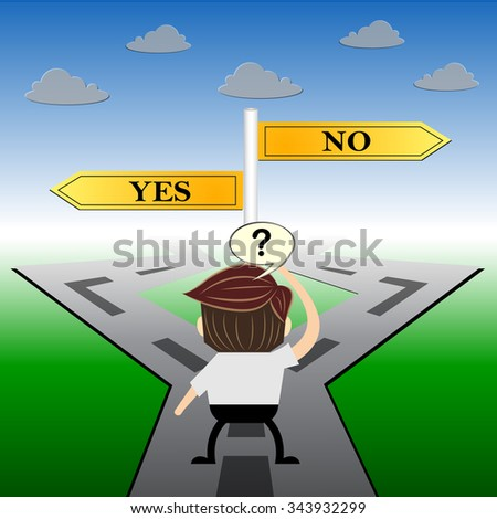 metaphor humour design ,Yes or no  choice road sign concept, - stock vector