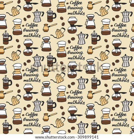 methods. Seamless pattern with doodle coffee stuff. Hand-drawn sketch background. Vector illustration.  - stock vector