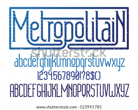 Metropolitain - modern thin line minimalistic font. Alphabet font letters and numbers with grunge lines