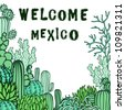 Mexico background. Collection of the doodles cactus. - stock photo