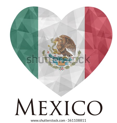 Mexico flag shape heart in geometric rumpled triangular low poly origami style graphic illustration,mosaic polygonal style.Symbol of love to country.Retro or vintage style background.
