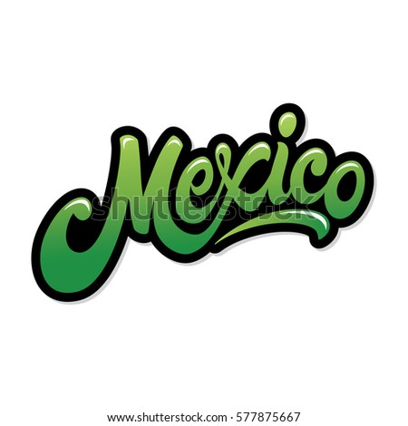 Mexico Hand Drawn Lettering Design Vector Stock Vector 577875667