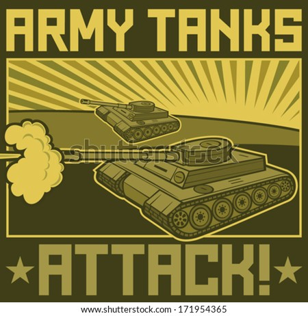 military tanks poster (tanks in action design, army tanks attack poster) - stock vector