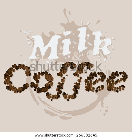 Milk and Coffee - stock vector
