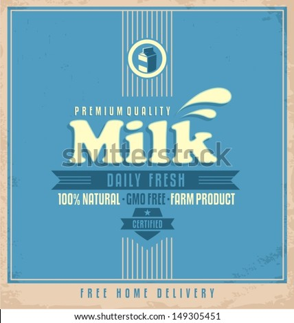Milk retro poster design. Food and drink retro label concept. Daily fresh natural milk, free home delivery, vintage design template on old paper texture. - stock vector
