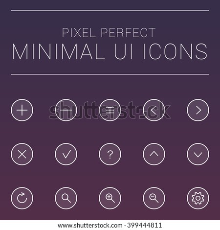 MInimalistic, Clean, Pixel Perfect Icon collection for the UI of Mobile Apps and Web Websites. - stock vector