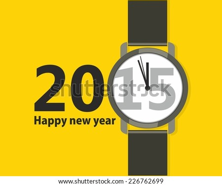 Minimalistic Creative poster with a wristwatch Happy New Year. Flat design - stock vector