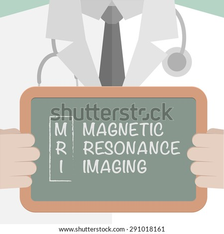 minimalistic illustration of a doctor holding a blackboard with MRI term explanation, eps10 vector - stock vector