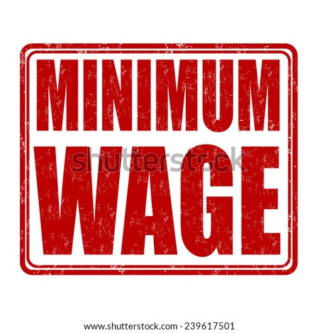 Minimum wage grunge rubber stamp on white background, vector illustration - stock vector