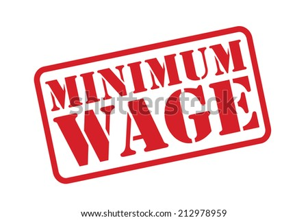 MINIMUM WAGE red Rubber Stamp vector over a white background. - stock vector