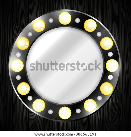 Mirror. Round. Black. Light bulbs. Shine. Wooden background. - stock vector