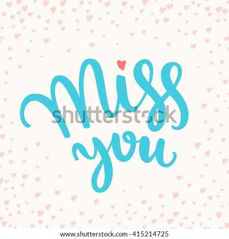 Miss you. - stock vector