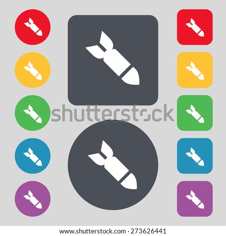 Missile,Rocket weapon icon sign. A set of 12 colored buttons. Flat design. Vector illustration - stock vector