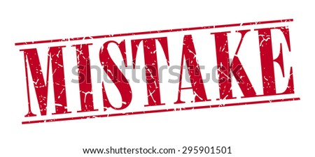 mistake red grunge vintage stamp isolated on white background - stock vector
