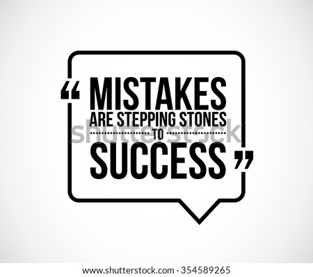 mistakes are stepping stones to success quote illustration design graphic - stock vector