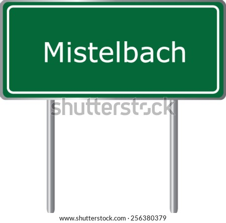 Mistelbach, Austria, road sign green vector illustration, road table - stock vector
