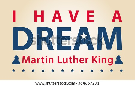 MLK day celebration, I have a dream - stock vector