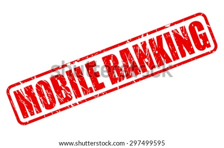 Mobile banking red stamp text on white