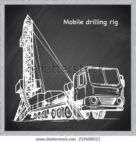 Mobile oil drilling complex. EPS10 vector illustration in a sketchy style imitating scribbling on the blackboard. - stock vector
