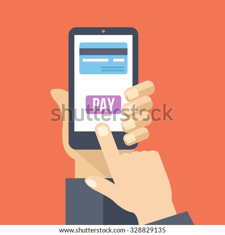 Mobile payment. Hand holds smartphone with online banking and touch pay button. Flat design concept for web banners, web sites, printed materials, infographics. Creative vector illustration - stock vector