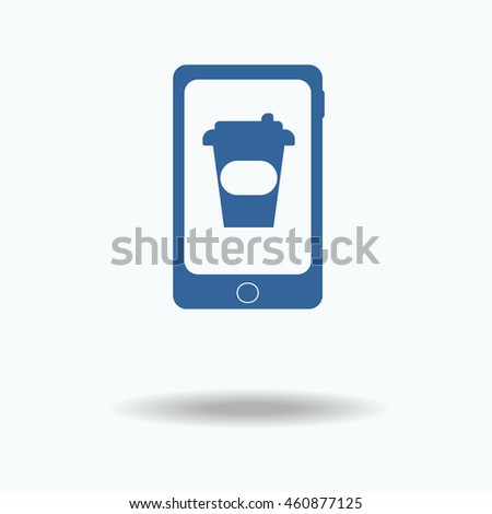 mobile phone, smartphone with coffee. fast food. travel icon. vector illustration. Flat icon,  eps 10.