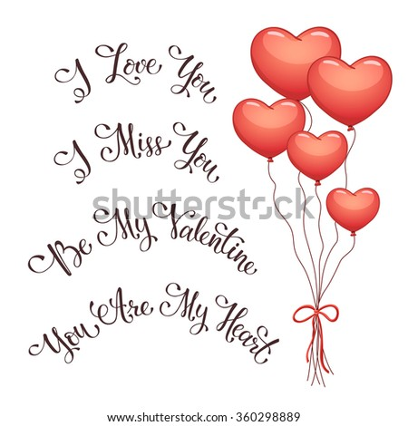 Modern calligraphy for Valentine's Day. I love you. I miss you.  Be my Valentine. You are my Heart. Hand drawn romantic phrases for greeting card. - stock vector