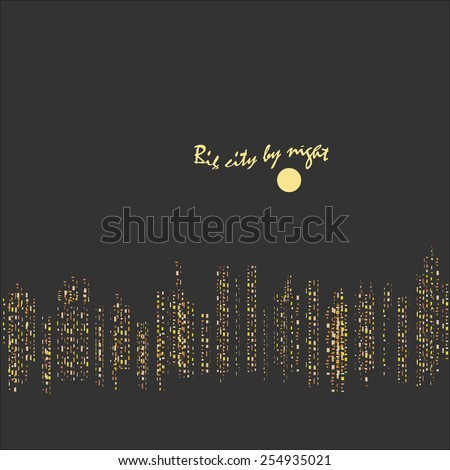 Modern city skyline with building shining silhouette by night on dark grey background for cover design, banner or flyer