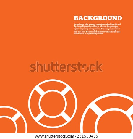Modern design background. Lifebuoy sign icon. Life salvation symbol. Orange poster with white signs. Vector - stock vector