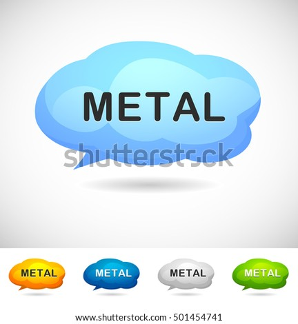 Modern Design Speech Bubble Metal  for Web, Mobile App