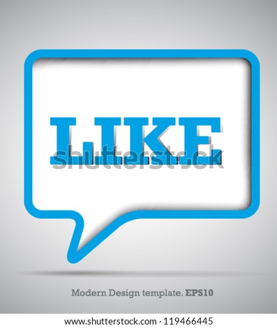 Modern Design Speech bubbles Like.vector - stock vector