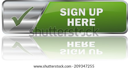 modern green sign up here button - stock vector