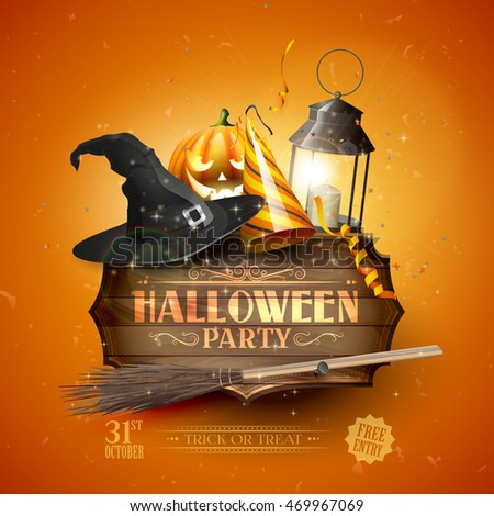 Modern Halloween party flyer with old sign,black lantern, old hat, pumpkin, and party hat on orange background.