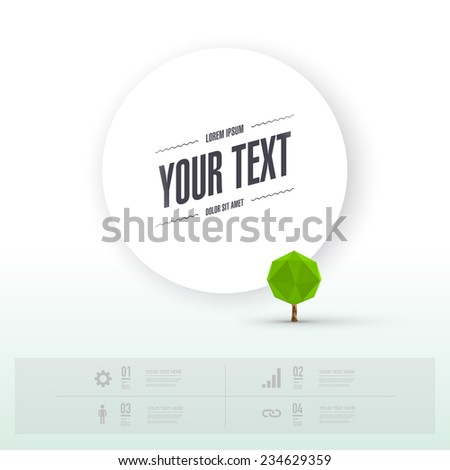 Modern infographic design with tiny origami tree and big circle text box can be used for workflow layout, chart, number options, presentation, web design. Eps 10 stock vector illustration  - stock vector