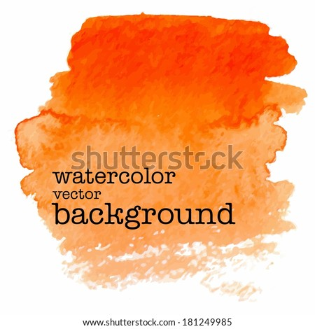 modern painting - orange abstract watercolor background on canvas or paper - vector illustration - stock vector