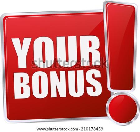 modern red your bonus sign - stock vector