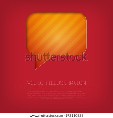 Modern vector orange rectangular speech bubble icon with bright colorful striped background. Cut out style with inner shadow. - stock vector