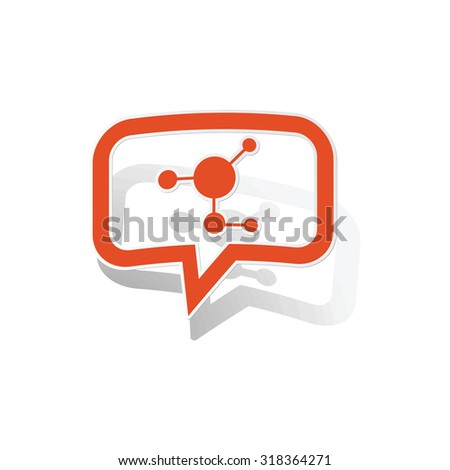 Molecule message sticker, orange chat bubble with image inside, on white background - stock vector