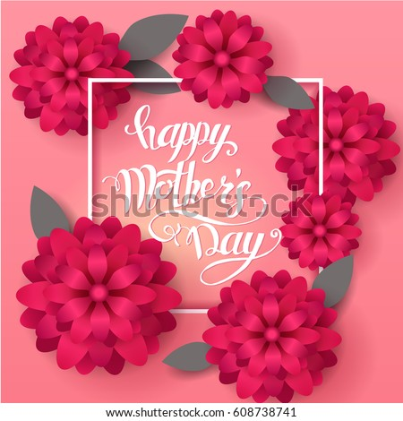 Mom's day greeting poster design. Happy Mother's Day. Vector card with hand writting lettering and spring flowers on pink background.
