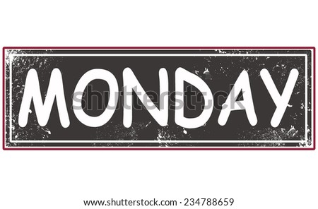monday grunge stamp with on vector illustration