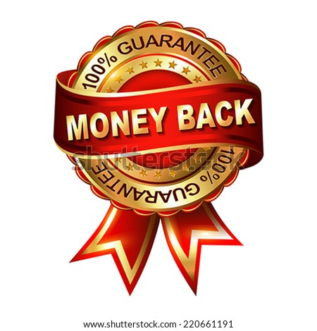 Money Back Guarantee golden label with ribbon.  Vector illustration.