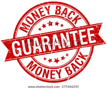 money back guarantee grunge retro red isolated ribbon stamp - stock vector