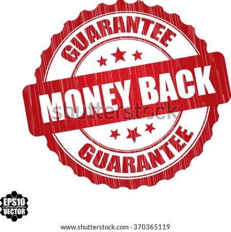 Money back guarantee grunge rubber stamp, vector illustration - stock vector