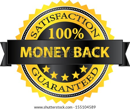 Money Back Satisfaction Guaranteed Badge - stock vector