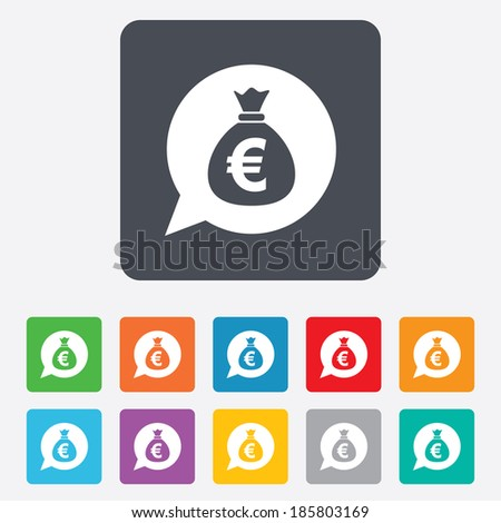 Money bag sign icon. Euro EUR currency speech bubble symbol. Rounded squares 11 buttons. Vector - stock vector