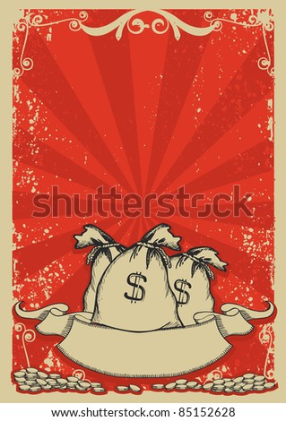 Money bags background with gold coins .Vintage graphic image with grunge elements - stock vector