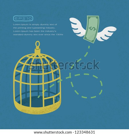 Money flying out of cage birds , Financial independence , eps10 vector format - stock vector