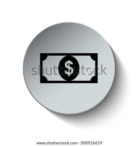 Money icon. Cash icon. Dollar icon. Vector Illustration. Button. EPS10 - stock vector