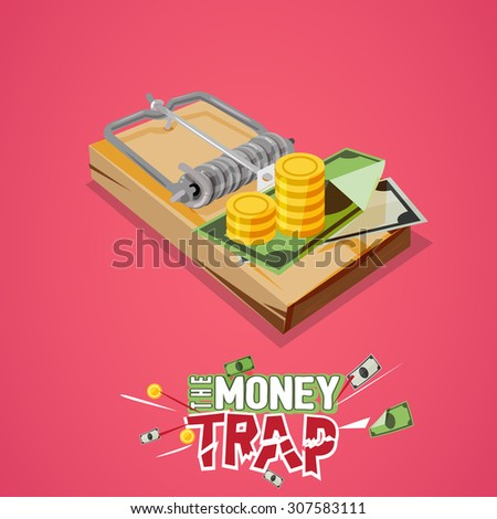 money trap. Business trap concept with typographic - vector illustration - stock vector
